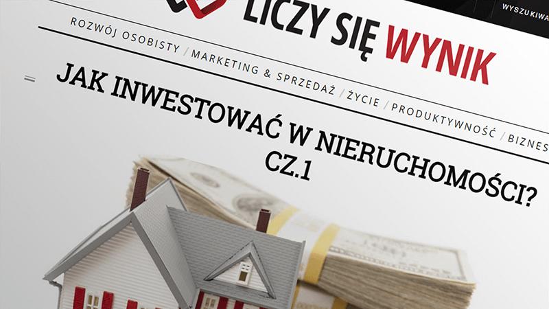 """Wywiad """"Jak inwestować w nieruchomości?"""" - Liczysiewynik.pl"""
